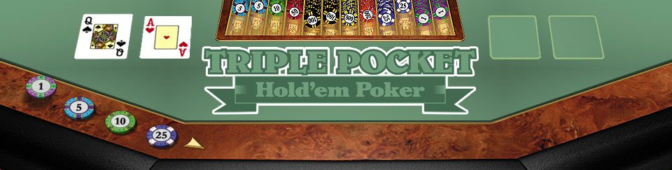 Triple Pocket Hold em or