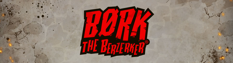 BORK-THE-BERZERKER