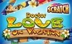 Dr Love On Vacation Scratch Card