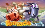 Tornado: Farm Escape Touch