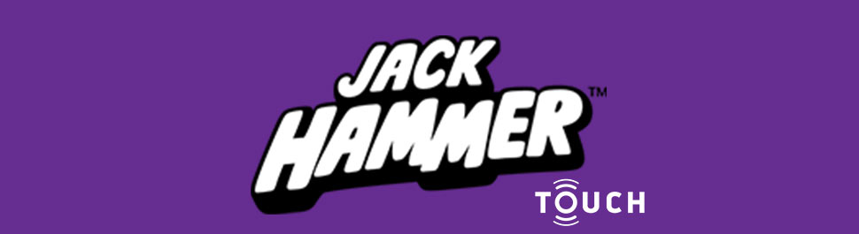 JACK-HAMMER-TOUCH