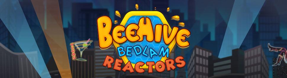 BEEHIVE-BEDLAM